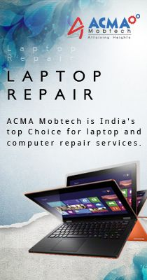 ACMA Tech offer multibrand mobile and laptop repairing Service.