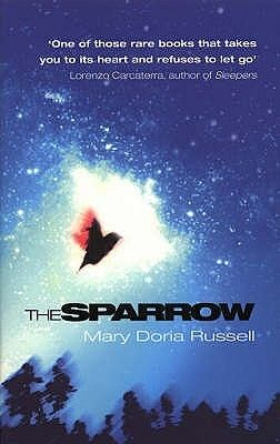 The Sparrow by Mary Doria Russell - For Charlie Bradbury