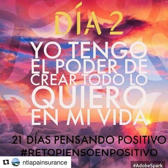 """Día 2 #Repost @ntiapainsurance (@get_repost) ・・・ Feliz día! Día 2 """"yo tengo el poder de crear todo lo que quiero"""" #retopiensopositivo"""