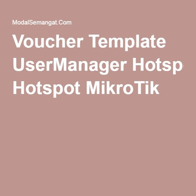 Voucher Template UserManager Hotspot MikroTik