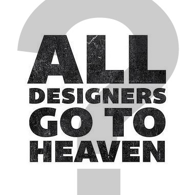 All designer go to heaven ?