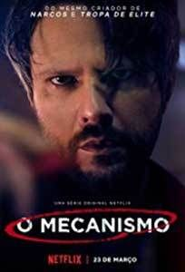 The Mechanism - O Mecanismo (2018) Online Subtitrat  https://www.portalultautv.com/the-mechanism-o-mecanismo-2018/