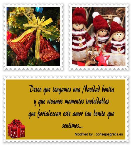 frases para enviar en Navidad a amigos,frases de Navidad para mi novio:  http://www.consejosgratis.es/bajar-mensajes-de-navidad-para-mi-pareja/