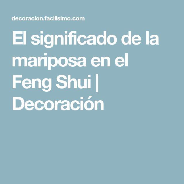 El significado de la mariposa en el Feng Shui | Decoración