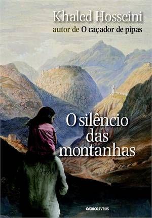 Livro - O silencio das montanhas - http://www.cashola.com.br/blog/entretenimento/cultura-em-livros-350