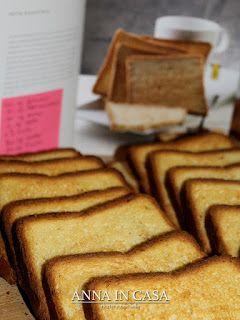Anna in Casa: ricette e non solo: Fette biscottate - ricetta di L. Montersino
