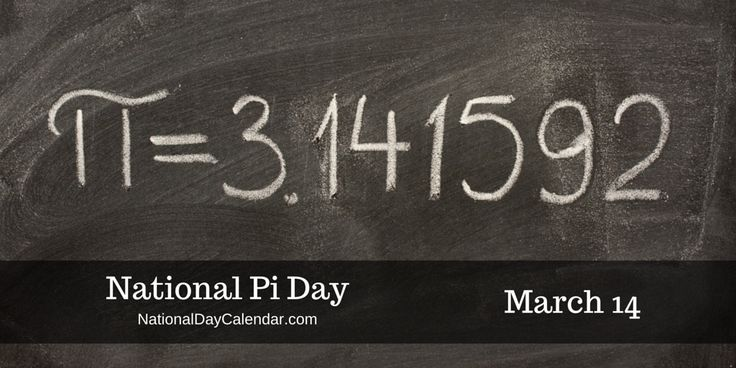 NATIONAL PI DAY – March 14   National Day Calendar