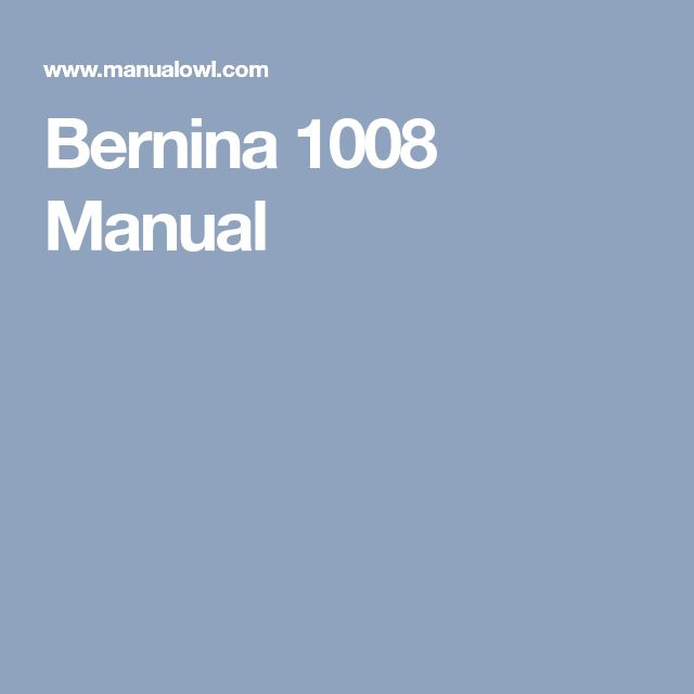 Bernina 1008 Manual