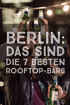 Berlim: os 7 melhores bares na cobertura   – Berlin! Berlin! Berlin!