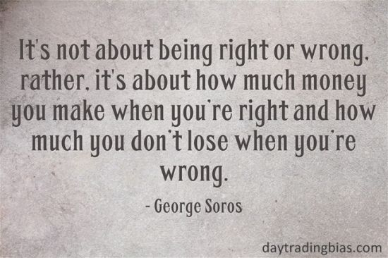 George Soros on Trading. More memorable quotes available at http://www.daytradingbias.com/?page_id=114489 #quotes #trading