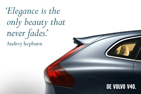 Elegance is the only beauty that never fades - Audry Hepburn #Volvo #V40 #Quotes
