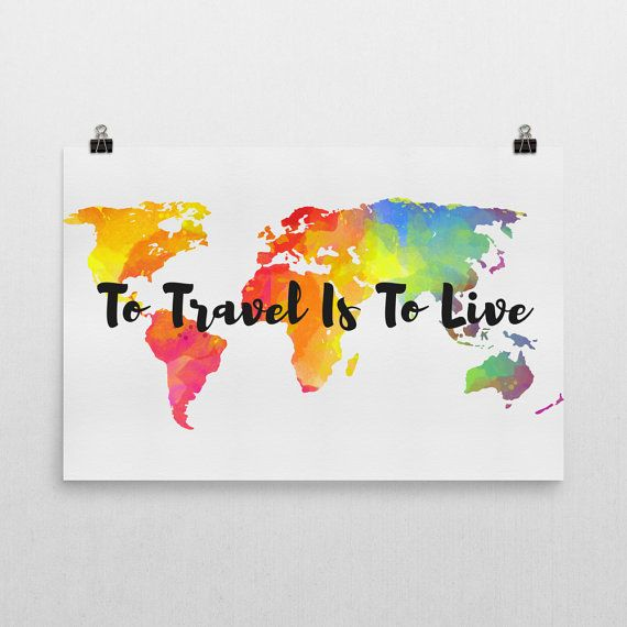 32 best world map posters images on pinterest cursive fonts to travel is to live print to travel is to live art to travel gumiabroncs Choice Image