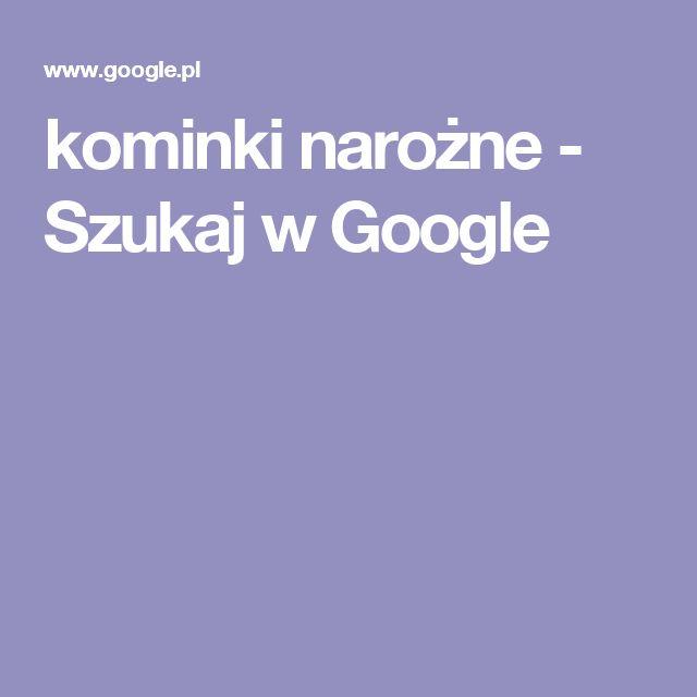 kominki narożne - Szukaj w Google