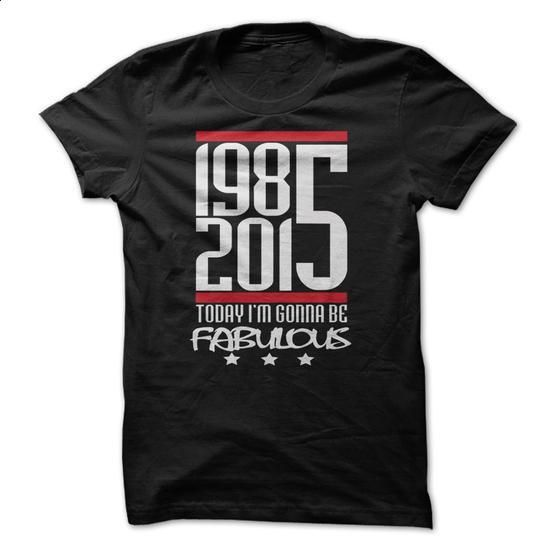 SHIRTS FOR 30 YEARS OLD - #short sleeve sweatshirt #hooded sweatshirt dress. ORDER HERE => https://www.sunfrog.com/LifeStyle/SHIRTS-FOR-30-YEARS-OLD.html?60505