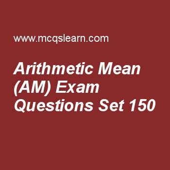 Practice test on arithmetic mean (am), college math quiz 150 online. Free math exam's questions and answers to learn arithmetic mean (am) test with answers. Practice online quiz to test knowledge on arithmetic mean (am), math Practice test on test, parametric functions, math problems, trigonometric ratios of allied angles worksheets. Free arithmetic mean (am) test has multiple choice questions set as if an+2 + bn+2/an+1 + bn+1 is arithmetic mean between a and b, then n =, answer key with..