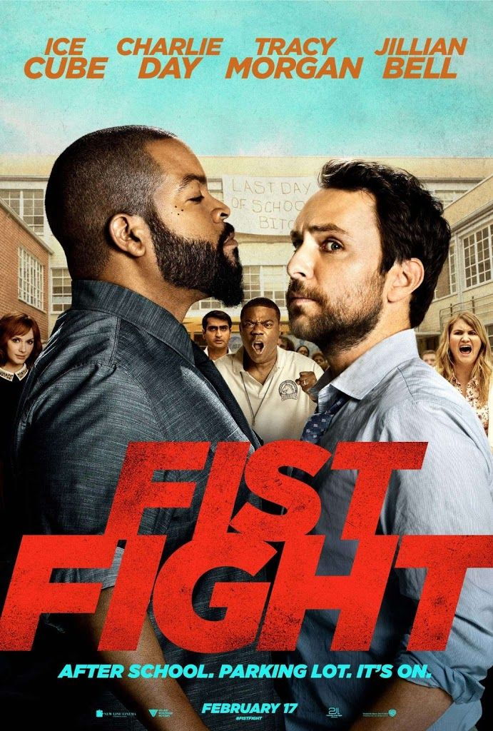 FIST FIGHT(February 17, 2017) A comedy film directed by Ritchie Keen.  When one school teacher gets another fired, he is challenged to fight him after school. Stars: Ice Cube, Charlie Day, Christina Hendricks, Tracy Morgan, Jillian Bell.