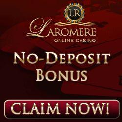 SCRATCH AN WIN FREE SPINS - NO DEPOSIT BONUS LaRomere Online CasinoLaRomere Online Casino LaRomere  Online Casino is the number one Online...