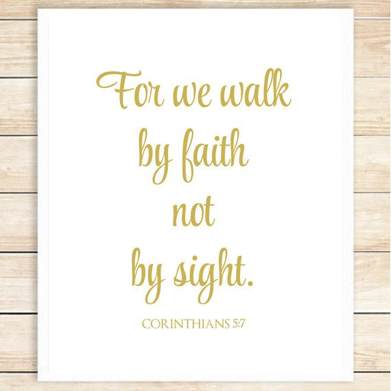 For We Walk By Faith Not By Sight, Christian Wall Art, Bible Verse Print, Scripture Print, Gift, Bible Verse, Christian Art, coffeeandcoco by coffeeandcoco on Etsy https://www.etsy.com/listing/223648100/for-we-walk-by-faith-not-by-sight