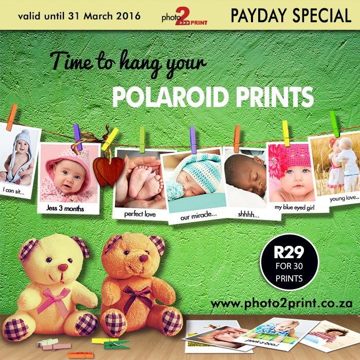 Payday Special: R29 for 30 Polaroid Prints. Offer only valid until 31 March 2016. #photo2print #special #payday #polaroid #hurry