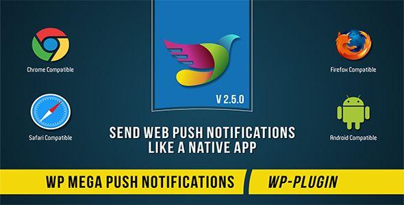 WP Mega Push Notifications - https://codeholder.net/item/wordpress/wp-mega-push-notifications