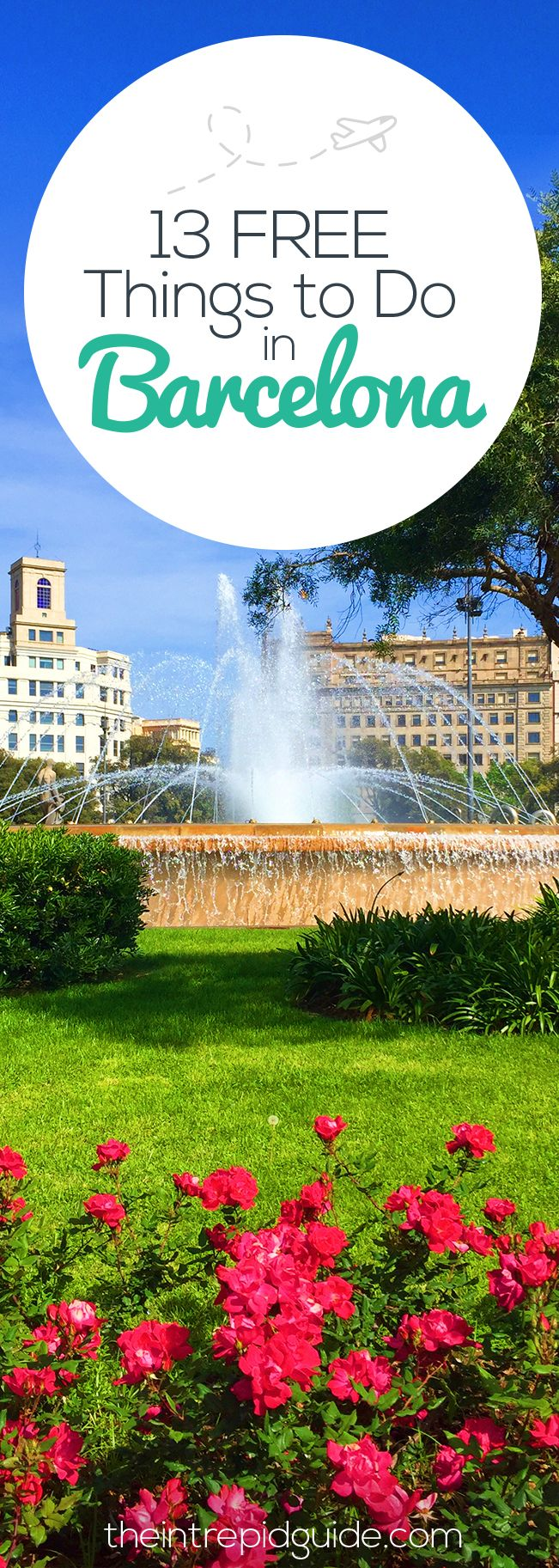 Brilliant Travel Hacks: 13 Free Things to do in Barcelona