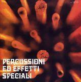Percussioni ed Effetti Speciali [LP] - Vinyl
