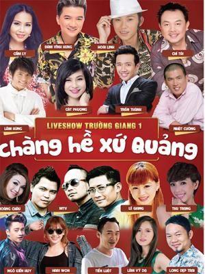 Live Show Trường Giang 1 – Chàng Hề Xứ Quảng 2015 - HD