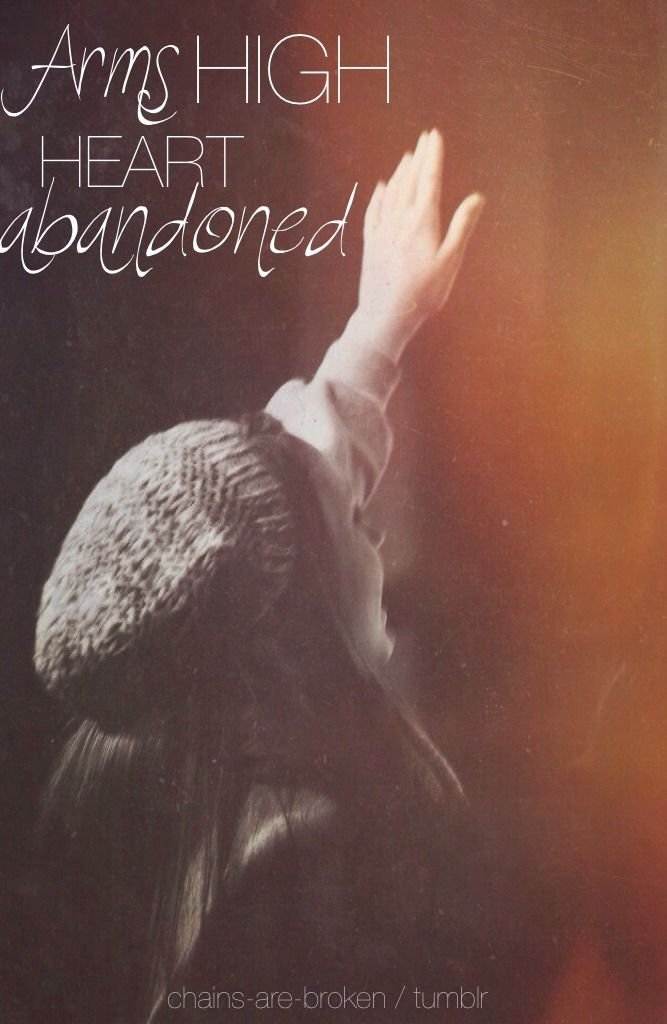 • I'll stand with arms high and heart abandoned in awe of the One who gave it all. (The Stand, Hillsong United)