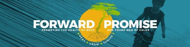 "Great GRANT OPPORTUNITY with an info webinar on April 12. Forward Promise, a national program of the Robert Wood Johnson Foundation, established to promote the health of boys and young men of color, has launched a Call for Proposals for its ""Forward Promise: Empowerment Projects"" grants. Grants will range from $150,000 to $450,000 over 2 years. Attend the informational applicant webinar by registering at https://cc.readytalk.com/r/73l87cv7h4eg&eom, or go here for more info…"