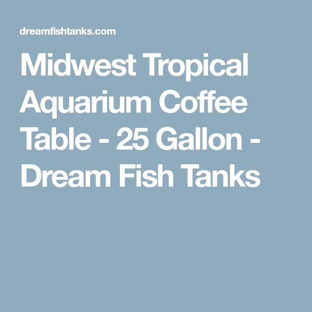 Midwest Tropical Aquarium Coffee Table - 25 Gallon - Dream Fish Tanks