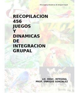 Libro: 456 juegos y dinámicas de integración grupal   Recursos para maestros de apoyo