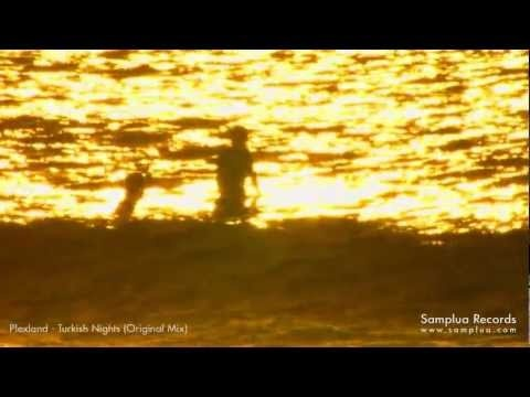 Plexland - Turkish Nights (Original mix)