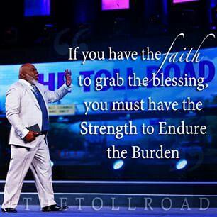 Bishop T. D. Jakes inspiring quote.