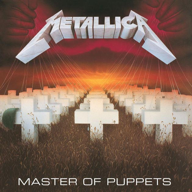 Metallica — Master of Puppets (Mar 3 1986)