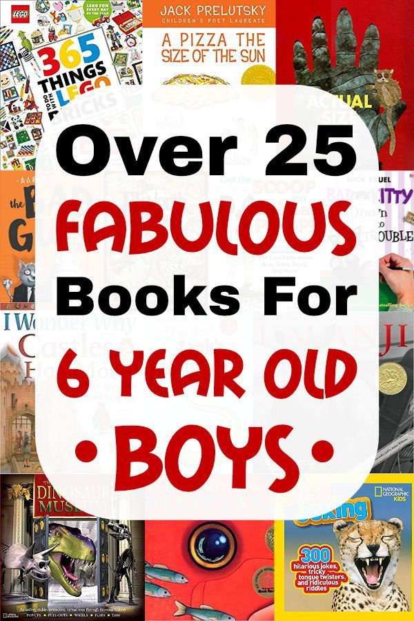 Best Books For 6 Year Old Boys 25 Fabulous Choices He Will Love