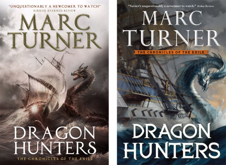 Books by Proxy | The Friday Face-Off - Dragon Hunters by Marc Turner UK vs US Cover