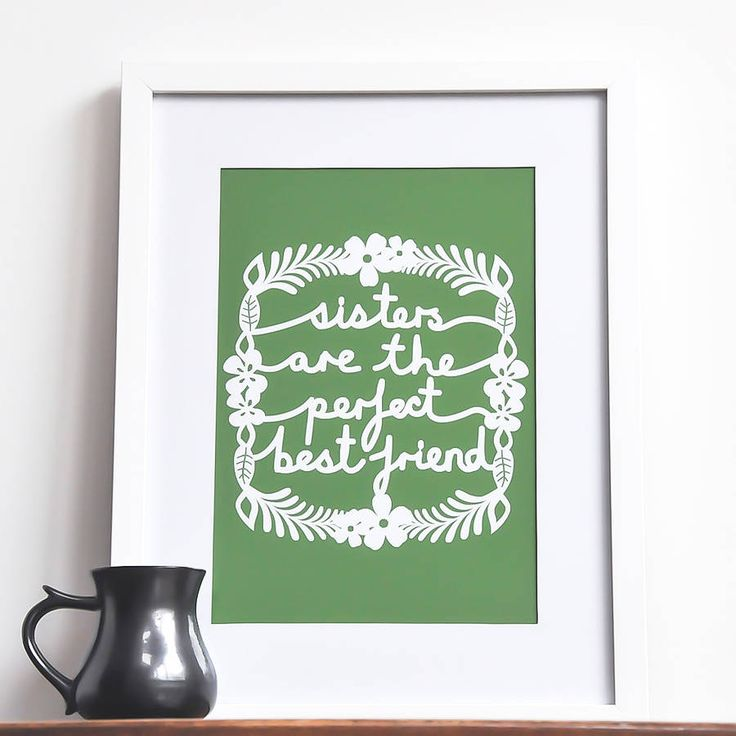 'sisters are the perfect best friend' print by ant design gifts | notonthehighstreet.com
