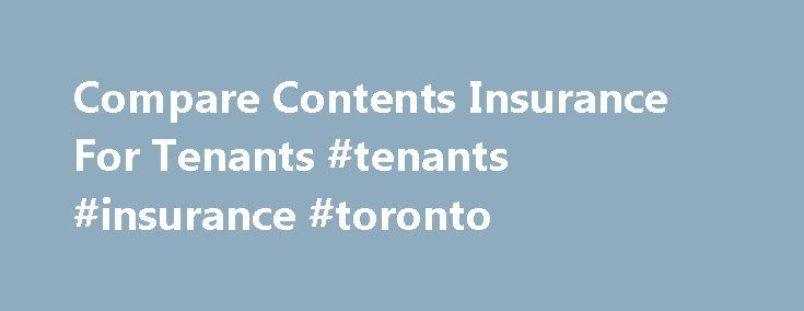 Compare Contents Insurance For Tenants #tenants #insurance #toronto http://oregon.remmont.com/compare-contents-insurance-for-tenants-tenants-insurance-toronto/  # Tenants insurance What is tenant insurance? Tenant insurance is a type of contents insurance that covers your belongings while you are renting. Protection is provided should loss or damage occur from theft, fire or flooding. According to MoneySuperMarket data, in 2016 the average cost for contents insurance for renters was £85 a…