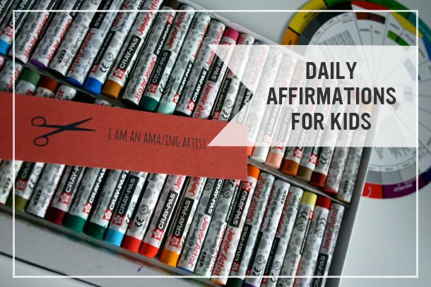 Daily Affirmations for Kids + Printables!