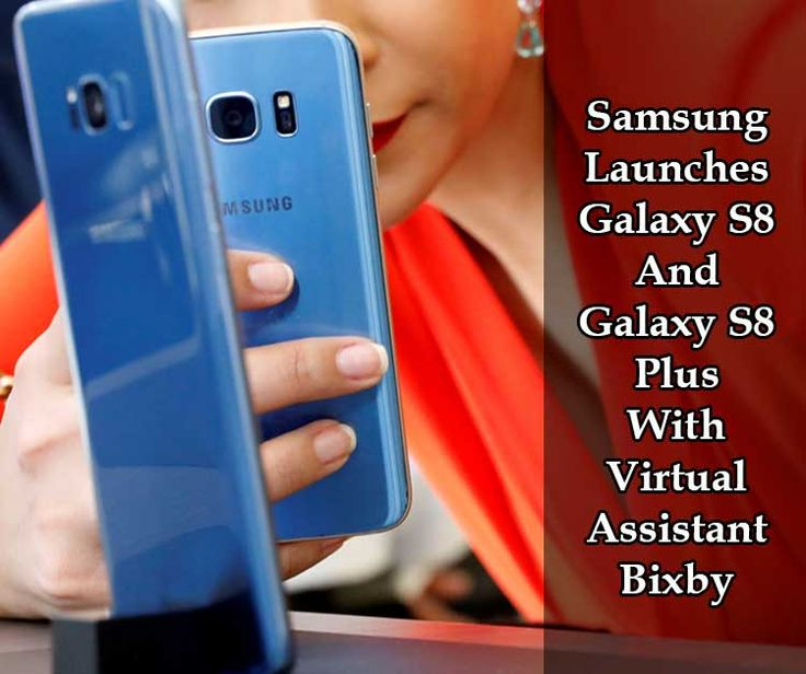 South Korean company Samsung launched two smartphones in Barcelona event on Wednesday night, Galaxy S8 and Galaxy S8 plus with virtual assistant Bixby which competes with Apple's Siri, Microsoft's Kortana, Google's Google assistant and Amazon's Alexa. Interestingly, these new launched have no Home button and will work on user's voice command. Selling of these smartphones