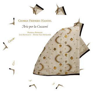 Hasnaa Bennani George Frideric Handel. Arie per la Cuzzoni  Les Muffatti dir. Peter van Heyghen  Ramée, 2016