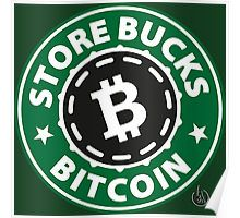 Store Bucks Bitcoin Poster designed by Andras Balogh