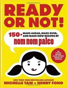 Ready or Not!: 150 Make-Ahead Make-Over and Make-Now Recipes by Nom Nom Paleo free download by Michelle Tam Henry Fong ISBN: 9781449478292 with BooksBob. Fast and free eBooks download.  The post Ready or Not!: 150 Make-Ahead Make-Over and Make-Now Recipes by Nom Nom Paleo Free Download appeared first on Booksbob.com.