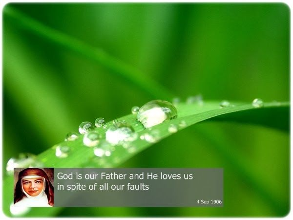God is our Father and He loves us in spite of all our faults