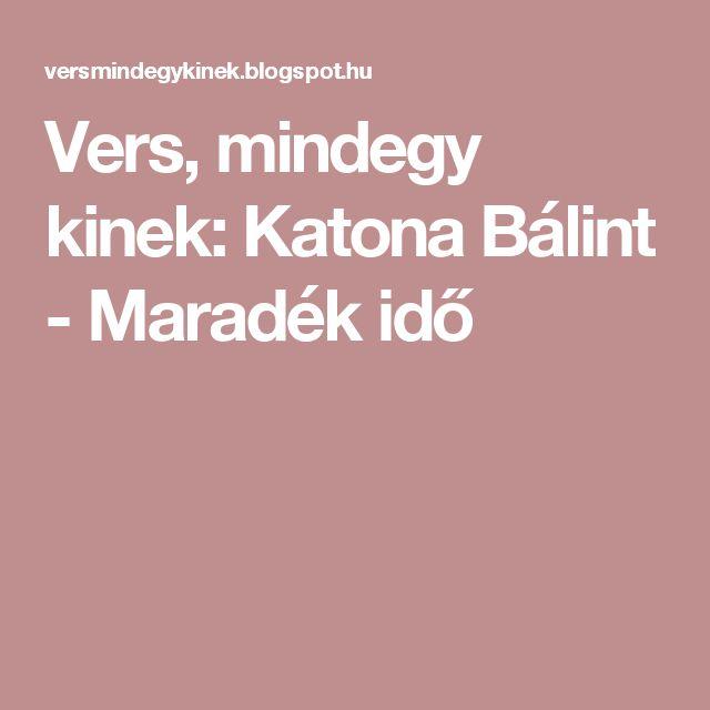 Vers, mindegy kinek: Katona Bálint - Maradék idő