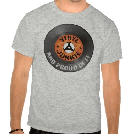 Vinyl Junkie - And Proud of It T-shirts