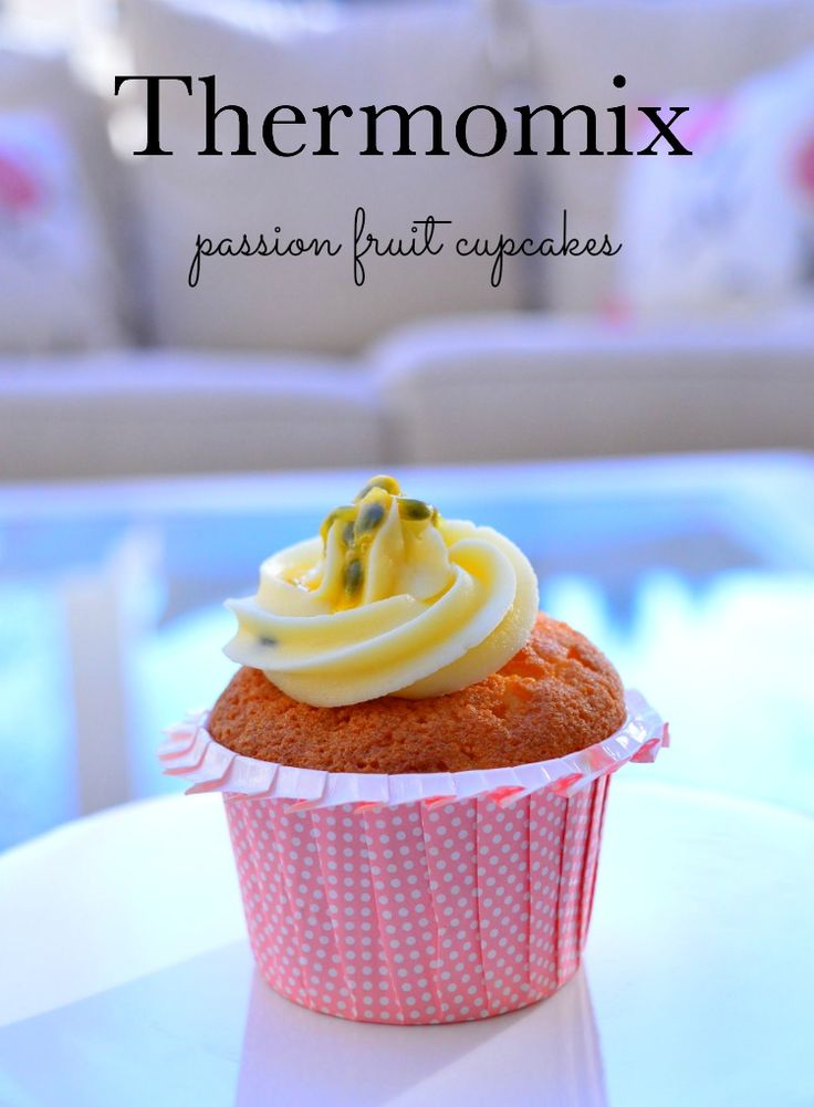 Thermomix Passion Fruit Cupcakes. #thermomix #cupcakes