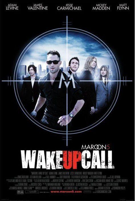Wake Up Call - Maroon 5 2007