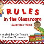 Superhero Classroom Rules  These are just too cute not to put in your classroom! They are simple I can statements to give your students a sense of ...