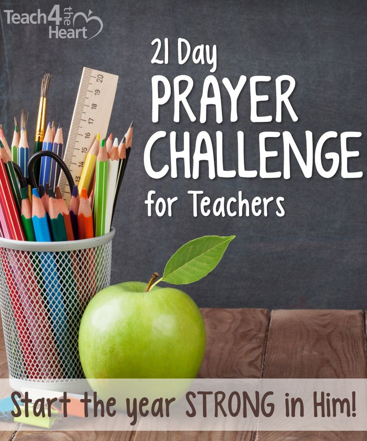 30 Prayers for Christian Teachers | Teach 4 the Heart